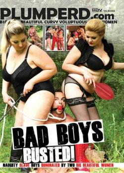 Bad Boys Busted!