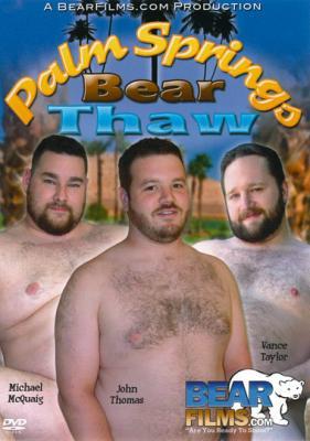 Palm Spring Bear Thaw (2011)